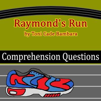 """Raymond's Run"" by Toni Cade Bambara - 20 Comprehension Questions with Key"