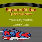 """Raymond's Run"" by Toni Cade Bambara - Vocabulary Practice: Context Clues"