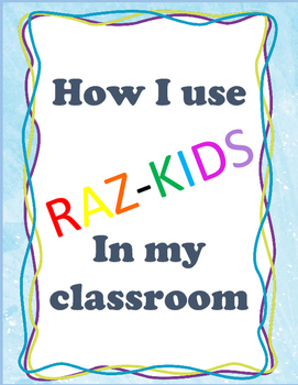 Raz-Kids: How I Use It in My Classroom