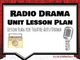 Radio Drama Unit Lesson Plan Theatre Arts/Drama