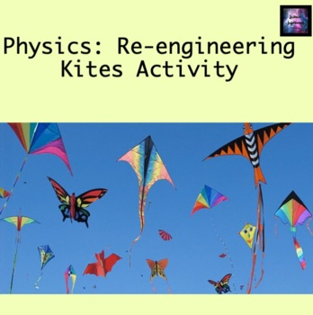 Re-Engineering Kites