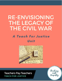 Re-Envisioning the Legacy of the Civil War: A Teach for Ju