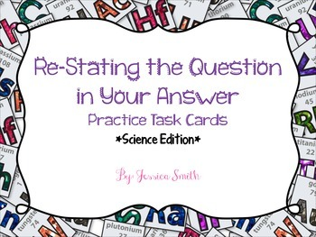 Re-State the Question Practice *Science Edition*