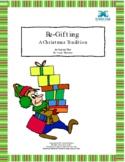 Re-gifting - A Christmas Tradition - An original play