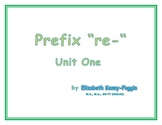 "A Multisensory Approach: ""re-"" prefix - Unit 1"