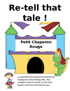 Re-tell That Tale Petit Chaperon Rouge (Little Red Riding Hood)