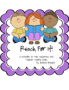 Reach For It - Set Reading Goals!