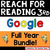 Reach For Reading 3rd Grade Full Year Bundle | Google | Distance Learning