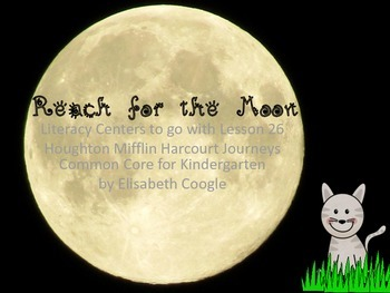 Reach For the Moon Literacy Centers