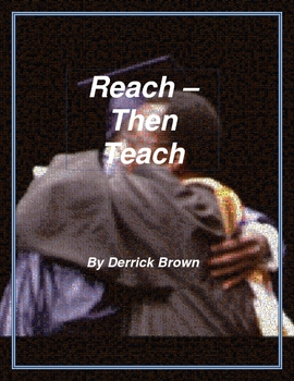 Reach - Then Teach (Character Education Guide)