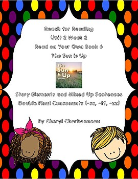 """Reach for Reading 1st Grade Unit 2 Wk 2 Read on Your Own Book 6  """"The Sun is Up"""""""