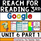 Reach for Reading 3rd Grade Unit 6 Part 1 | National Geographic Google Classroom