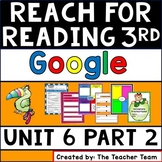 Reach for Reading 3rd Grade Unit 6 Part 2 | National Geographic Google Classroom