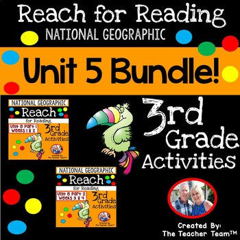 Reach for Reading 3rd Grade Unit 5 Bundle Weeks 1-4 for National Geographic