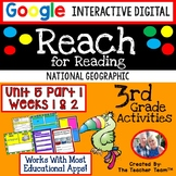 Reach for Reading 3rd Grade Unit 5 Part 1 | National Geographic Google Resource