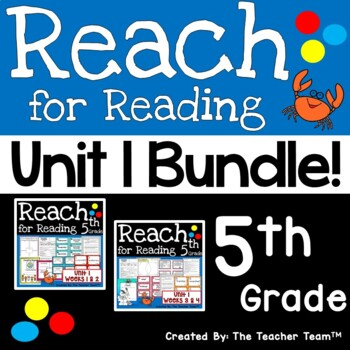 Reach for Reading 5th Grade Unit 1 Bundle   National Geographic Printables