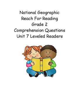 Reach for Reading Grade 2: Leveled Readers comprehension questions Unit 7