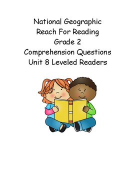 Reach for Reading Grade 2: Leveled Readers comprehension questions Unit 8