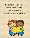 Reach for Reading Grade 2 Unit 5 supplemental activities