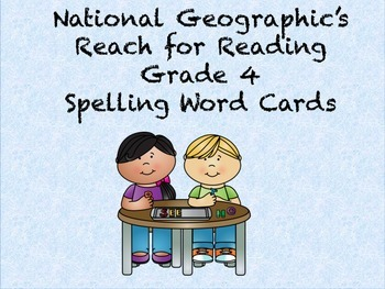 Reach for Reading Grade 4 Spelling word cards Units 1-8