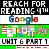 Reach for Reading 4th Grade Unit 6 Part 1 | National Geographic Google Classroom