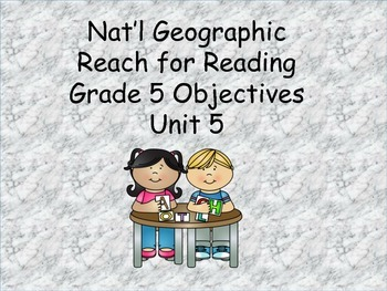 Reach for Reading Grade 5 Objectives Unit 5