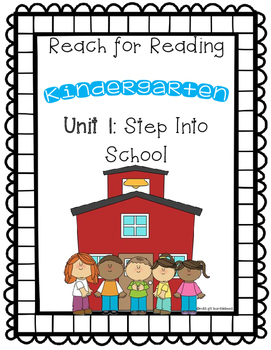 Reach for Reading: Kindergarten Unit 1