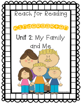 Reach for Reading: Kindergarten Unit 2