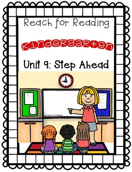 Reach for Reading: Kindergarten Unit 9