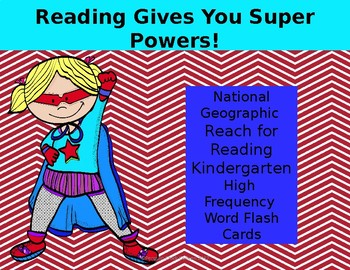Reach for Reading National Geographic Kindergarten High Frequency Flash Cards
