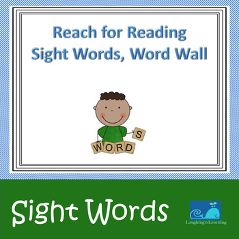 Reach for Reading Sight Words, Word Wall K