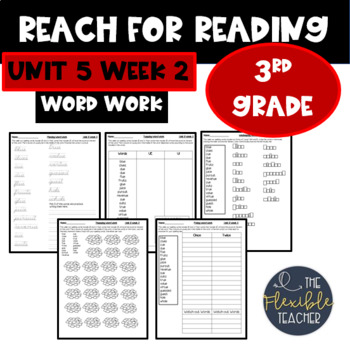 Reach for Reading | Spelling | Word Work | Unit 5 Week 2