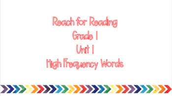 Reach for Reading Unit 1 HF Words