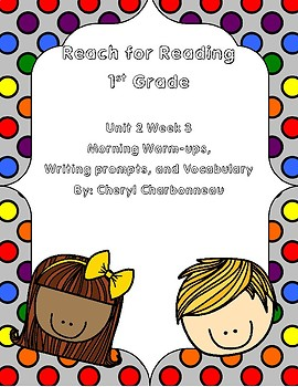 Reach for Reading Unit 2 Week 3 Morning Warm Ups, Writing Prompts and Vocabulary