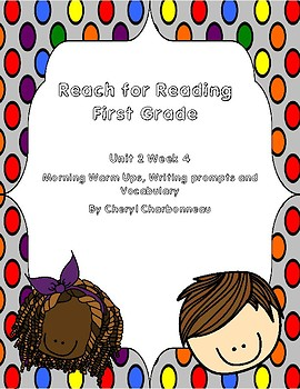 Reach for Reading Unit 2 Week 4 Morning Warm Ups, Writing Prompts and Vocabulary