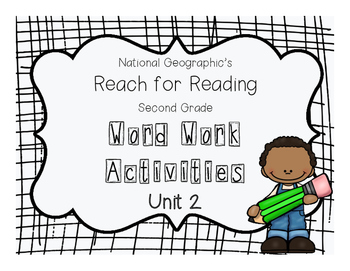 Nat Geo Reach for Reading Word Work Activities (Unit 2)
