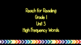 Reach for Reading Unit 3 HF Words