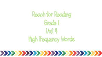 Reach for Reading Unit 4 HF Words