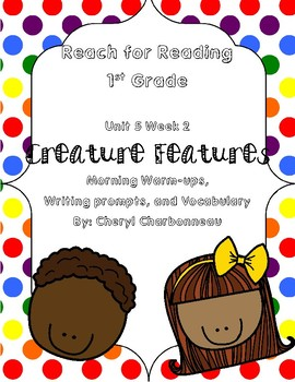 Reach for Reading Unit 5 Week 2 Morning Warm Ups, Writing Prompts and Vocabulary