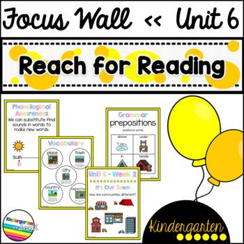 Reach for Reading Unit 6 Kindergarten Focus Wall