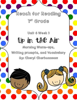 Reach for Reading Unit 6 Week 1 Morning Warm Ups, Vocabulary and Writing