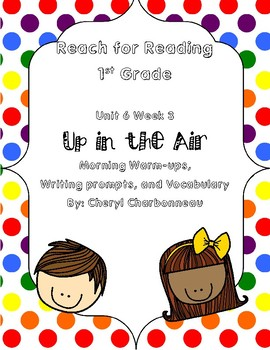 Reach for Reading Unit 6 Week 3 Morning Warm Ups, Vocabulary and Writing