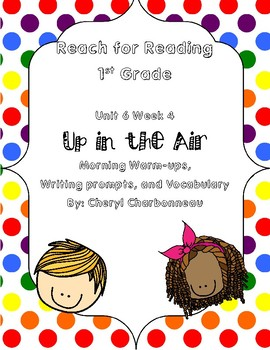 Reach for Reading Unit 6 Week 4 Morning Warm Ups, Vocabulary and Writing