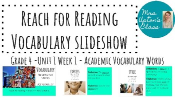 Reach for Reading Vocabulary - Academic Unit 1 Week 1