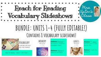 Reach for Reading Vocabulary Slideshow Bundle (Units 1-4)