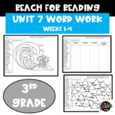 Reach for Reading | Word Work | 3rd Grade | Unit 7 | Weeks 1-4