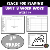 Reach for Reading | Word Work | Unit 8 | Weeks 1-4