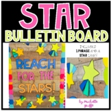Reach for the Stars Bulletin Board