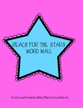 Reach for the Stars Word Wall!
