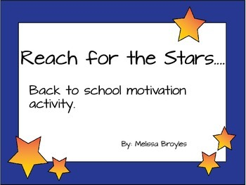 Reach for the Stars...Back to School Goal Setting Activity
